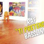 Raf – Ti Pretendo – Cesare Chiodo Bassline