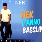 Nek – L'Anno Zero – Cesare Chiodo Bassline